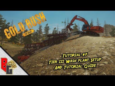 Gold Rush - Tutorial #7 - Tier III Wash Plant Sertup Tutorial & Guide