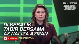 DI SEBALIK TABIR • Buletin Utama bersama Azwaliza Azman