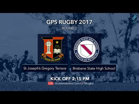 GPS Rugby 2017: St Joseph's Gregory Terrace v Brisbane State High School
