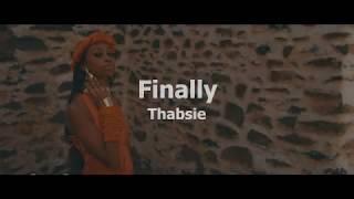 Thabsie - Finally (Lyrics)