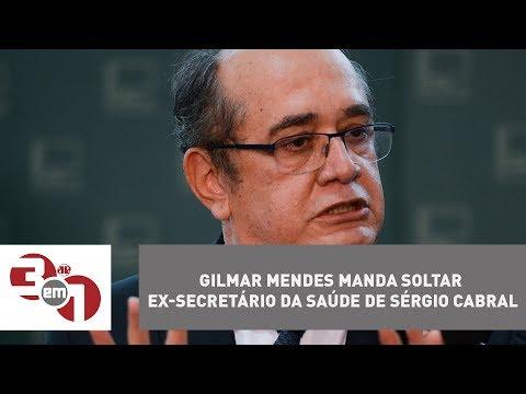 Gilmar Mendes Manda Soltar Ex-secretário Da Saúde De Sérgio Cabral No RJ