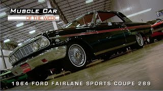 Muscle Car Of The Week Video #66: 1964 Ford Fairlane Sports Coupe K-Code 289