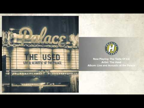 The Used - The Taste Of Ink (Live and Acoustic)