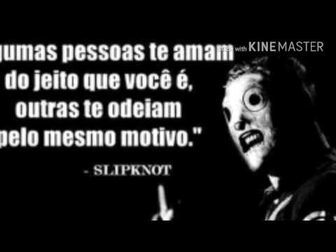 Slipknot Frases Para Status Youtube
