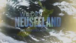 Wildes Neuseeland - Ein Paradies auf Erden - Trailer [HD] Deutsch / German