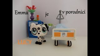 Littlest Pet Shop - LUCY: Epizoda 2 (6. díl) EMMA JE V PORODNICI