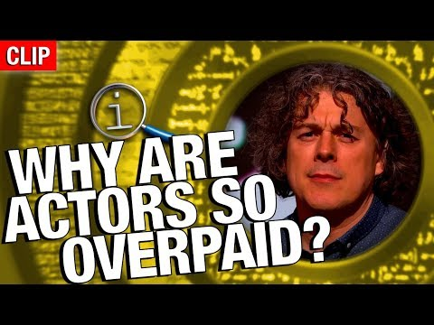 QI | Why Are Actors So Overpaid?