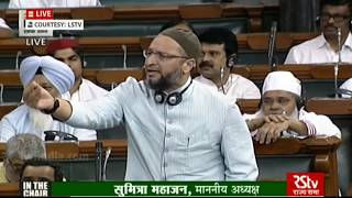Angry Asaduddin Owaisi Powerful Speech In Parliament Over Intolerance Against Muslim Minority !