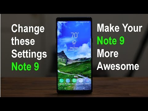 Samsung Galaxy Note 9 - Change These 10 Settings Now