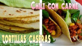 TACOS DE CHILI CON CARNE | Tortillas caseras | Con La Masa En Las Manos