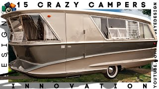 15 CRAZY CAMPERS WE
