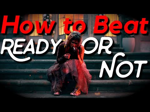How To Beat Ready Or Not (2019): You Can't
