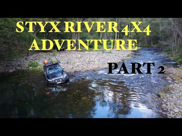Styx River 4x4 Adventure Easter 2018 - Part 2/4