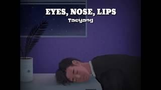 [Han/Rom/Indo] TAEYANG - Eyes, Nose, Lips (눈, 코, 입 )