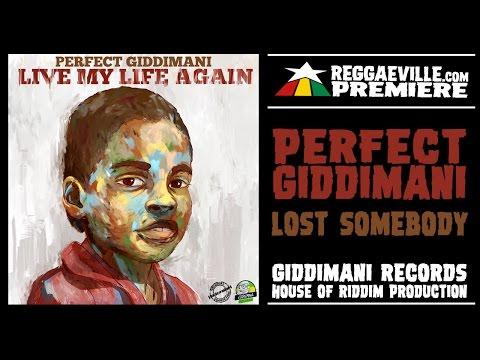 Perfect Giddimani - Lost Somebody [Giddimani Records |Official Audio 2017]