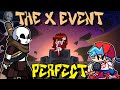 Friday Night Funkin' - Perfect Combo - The X Event Mod (Vs Ink!Sans Update) [HARD]