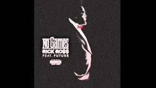 Rick Ross - No Games ft. Future instrumental *DOWNLOAD* FULL HD