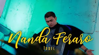 Top Hits -  Tugel Nanda Feraro Officialvideo