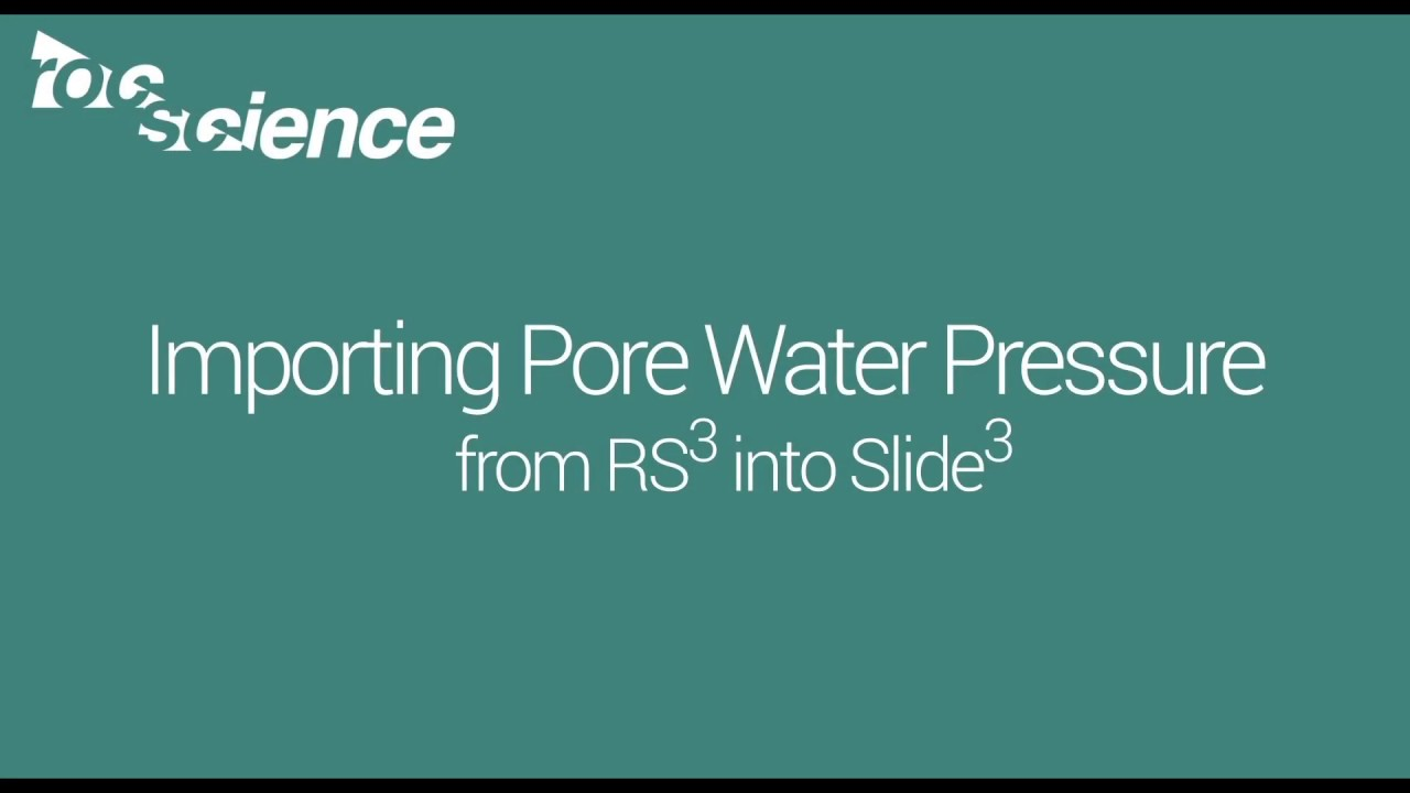 Importing Pore Water Pressure in Slide3 and RS3