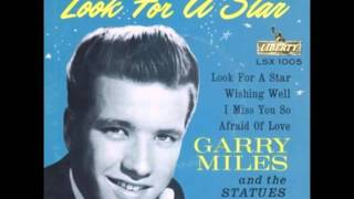 Garry Miles - Look For A Star / Afraid Of Love - Liberty F-55261 - 1960