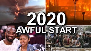 2020 - What An AWFUL Start of The Year!