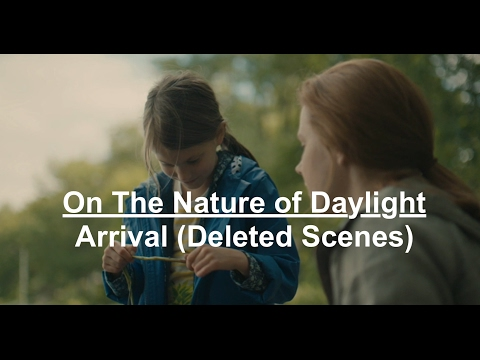 On The Nature of Daylight - Arrival (Deleted Scenes)