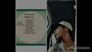 """5..ANDO BORRACHO (CALAKOS KLAN) vol 1 """"MI MUNDO GRIS"""" (el pato One)"""