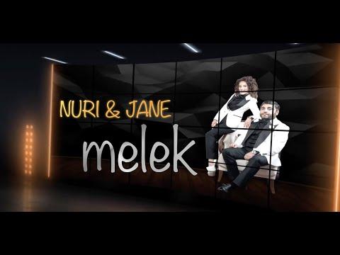 Nuri Serinlendirici \u0026 Jane - MELEK