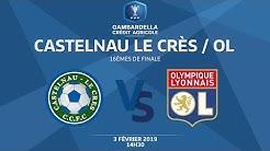 Coupe Gambardella-CA I 16e de finale - Castelnau Le Crès-Olympique Lyonnais (1-4), le replay