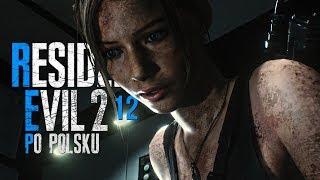 Resident Evil 2 Remake (PL) #12 - Znowu on (Gameplay PL / Zagrajmy w)