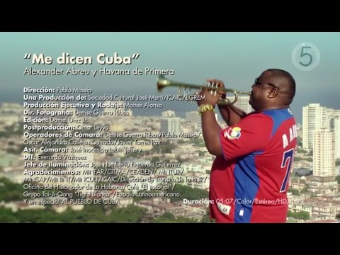 Havana De Primera - Me dicen Cuba (Official Video)