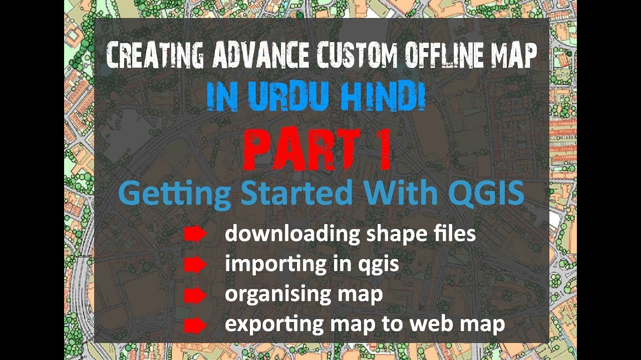 Developing Offline Custom Map - Part 1 | Create Offline Map With QGIS And  Leaflet In Urdu / Hindi