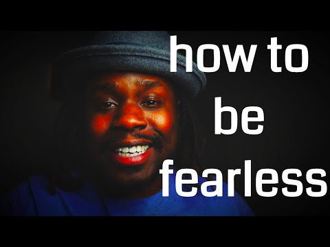 How To Be Fearless by Sylvester McNutt III