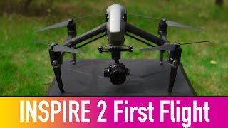 DJI inspire 2 first Flight