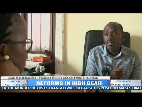 New reforms in the mining sector to turn the industry into a key driver of Rwanda's growth
