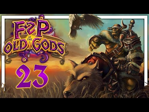 Hearthstone: F2P of the Old Gods #23 - Big Bad Wolves