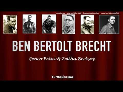 Genco Erkal & Zeliha Berksoy - Yurttaşlarıma [ Ben Bertolt Brecht  © 1992 Kalan Müzik ]