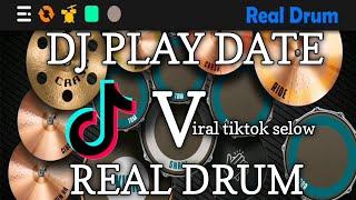DJ PLAY DATE TIKTOK    REAL DRUM COVER
