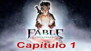 Fable Anniversary I Capítulo 1 I Lets Play I Español I Xbox360 I 720p