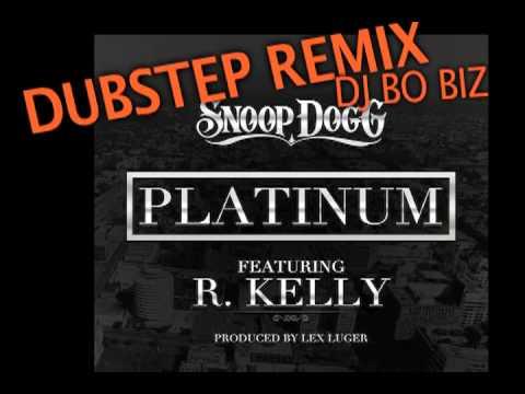 Snoop Dogg - Platinum (Bo biz DUBSTEP REMIX)