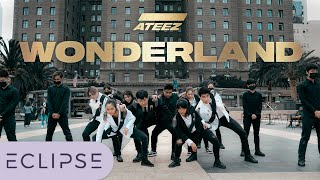 [KPOP IN PUBLIC] ATEEZ (에이티즈) - WONDERLAND Dance Cover [ECLIPSE X 1theK]