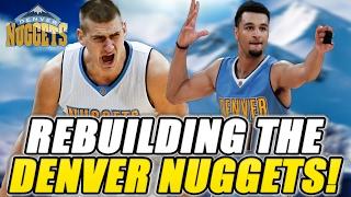 Rebuilding The Denver Nuggets! NBA 2K17 MY LEAGUE