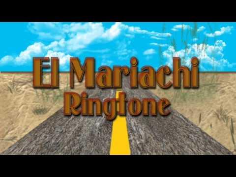 El Mariachi Ringtone