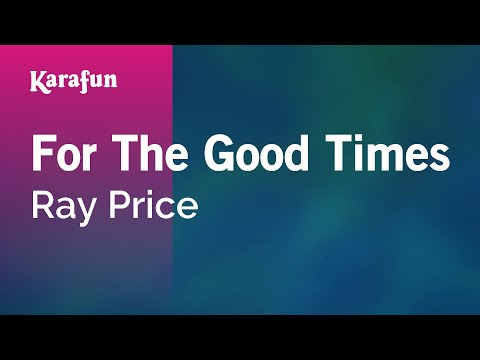 Karaoke For The Good Times - Ray Price *