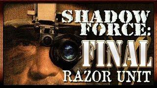 Shadow Force: Razor Unit :: PC :: Прохождение :: ФИНАЛ