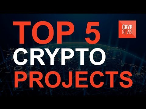 Top 5 of the most progressive crypto projects [CrypNews]