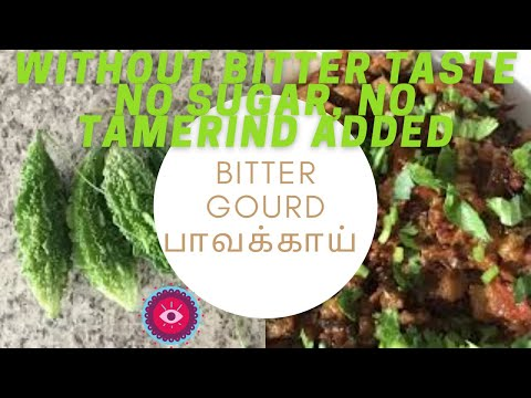How to make bitter gourd curry without bitter taste ( no sugar,no tamarind )