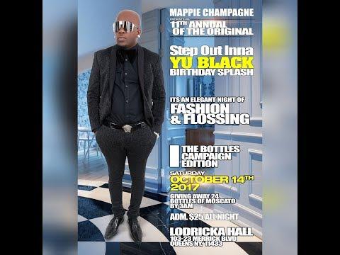 Mappie Champagne 11th. Annual Step Out Inna Yu Black Birthday Splash 2017