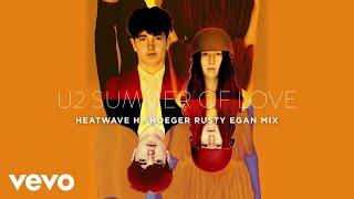 U2 - Summer Of Love (Heatwave HP Hoeger Rusty Egan Remix)