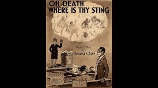 O Death Where Is Thy Sting (1918)